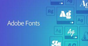 Adobe Fonts Crack + Torrent [Latest 2020] Free Download